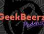 GeekBeerz Podcast Ep 003 – Rise of the Star Wars Rant